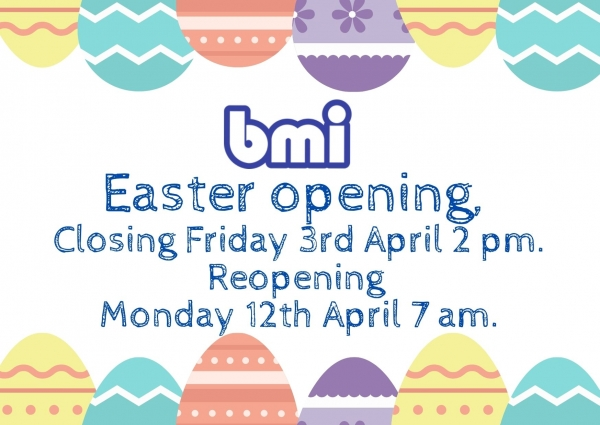 Easter Opening times at bmi Dungannon